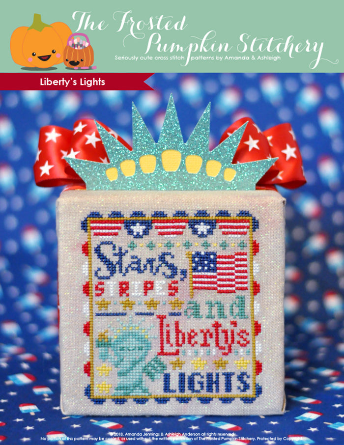 "Liberty's Lights counted cross stitch pattern. Text reads ""stars, stripes and Liberty's Lights""."