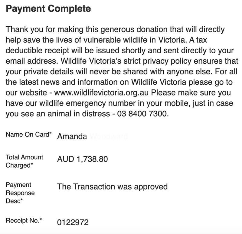 "Donation Page. Text reads ""Thank you for making this generous donation that will directly help save the lives of vulnerable wildlife in Victoria. A tax deductible receipt will be issued shortly and sent directly to your email address."""
