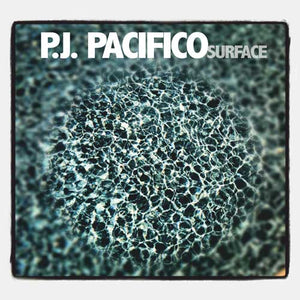 P.J. Pacifico – Surface