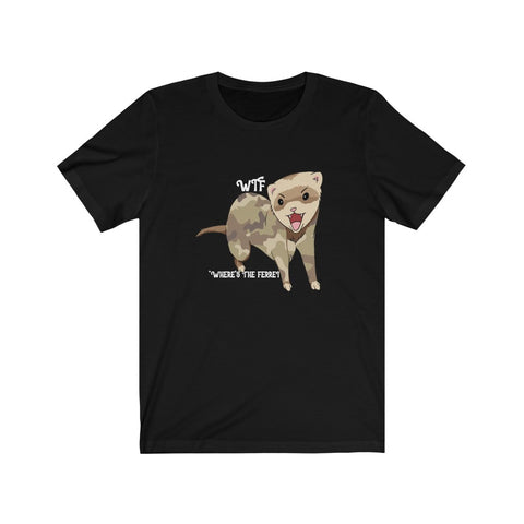 WTF - Where's the ferret - camouflage - Unisex Jersey Short Sleeve Tee