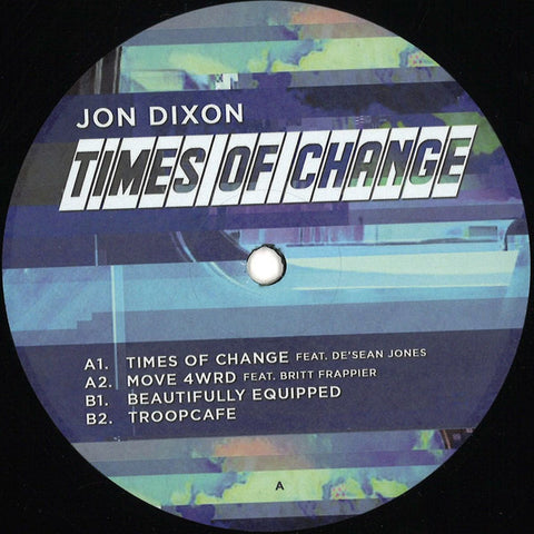 Jon Dixon | Times Of Change