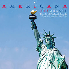 Various / Americana | Americana - Rock Your Soul - Blue Eyed Soul And Sounds From The Land Of The Free