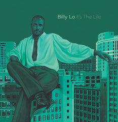 Billy Lo | Its The Life