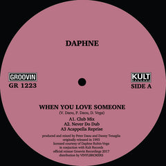 Daphne | When You Love Someone