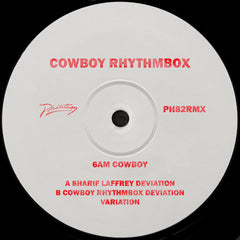 Cowboy Rhythmbox |  6AM Cowboy (Inc. Sharif Laffrey Remix)