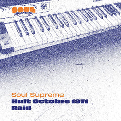 Soul Supreme | Huit Octobre 1971 / Raid - One per customer