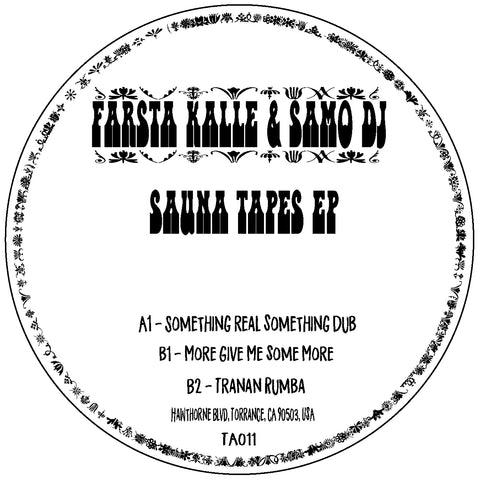 Farsta Kalle & Samo DJ | The Sauna Tapes EP