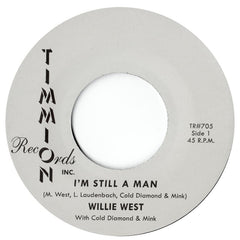 Willie West | I'm Still A Man - Expected Feb