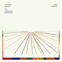 Matthew Halsall & The Gondwana Orchestra | Into Forever