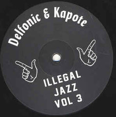 Delfonic & Kapote | Illegal Jazz Vol. 3