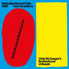 Kieran Hebden / Jackie McLean / MichealI Carvin / Chris McGregor's Brotherhood of Breath | Melodies Record Club 001: Four Tet Selects