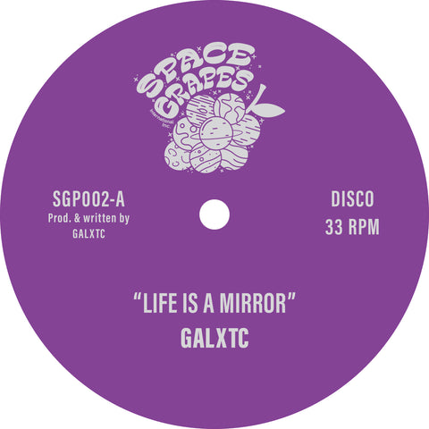 Galxtc | Life Is A Mirror