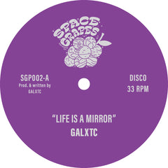 Galxtc | Life Is A Mirror - Expected 28th April