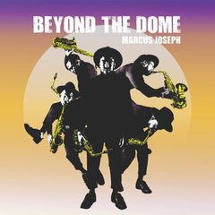 Marcus Joseph | Beyond The Dome - Expected Feb