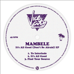 Mambele | It's All Good (Don't Be Afraid) - Expected March