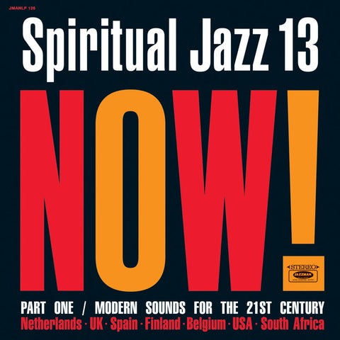 Various Artists | Spiritual Jazz 13: Now, Pt. 1