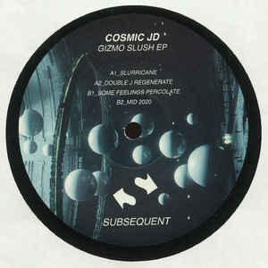 Cosmic JD | Gizmo Slush EP