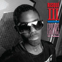 Risqué III | Essence Of A Dream - Expected Wednesday