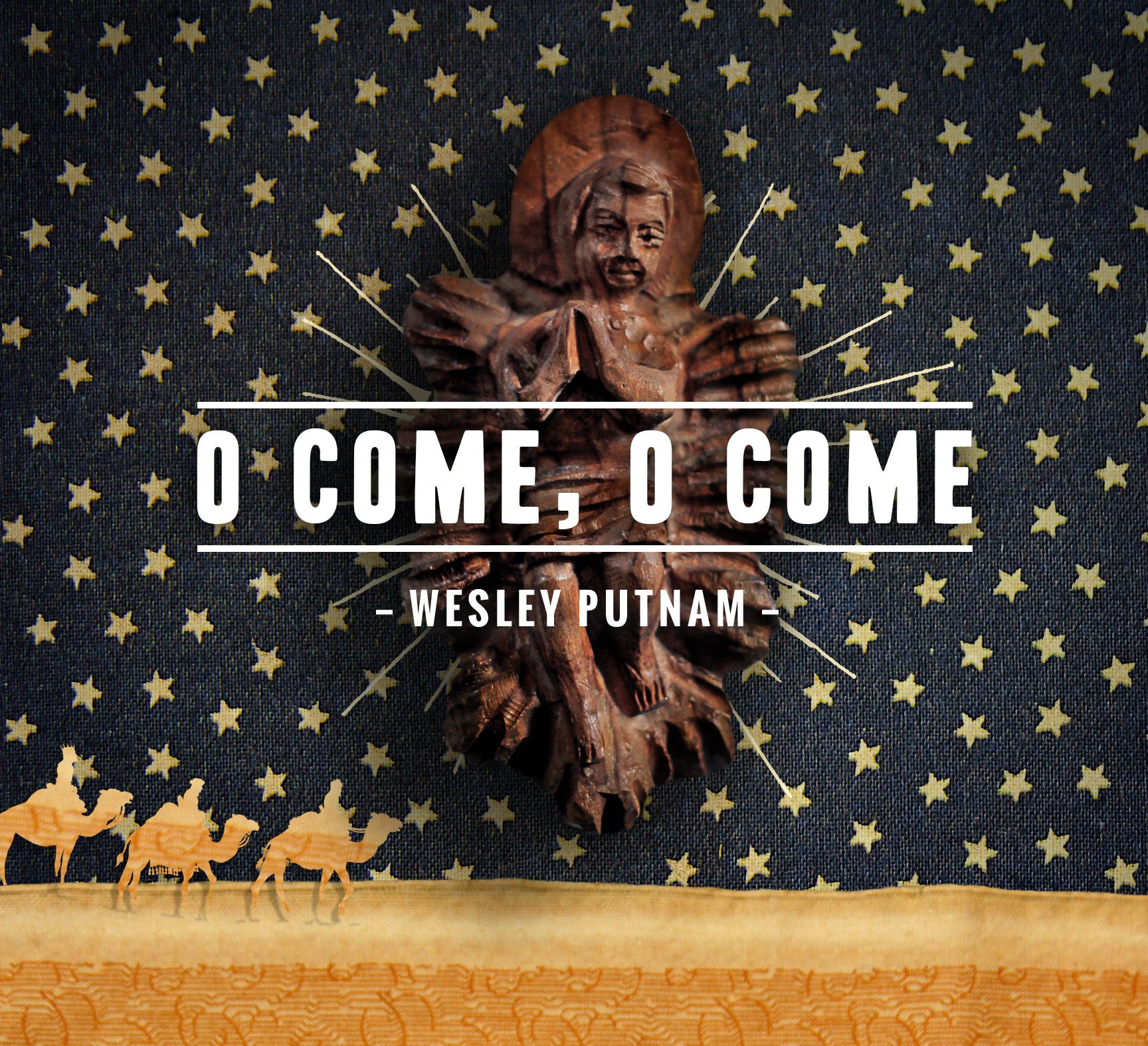 O Come, O Come - Christmas Album
