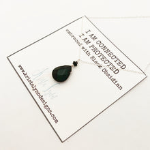 Load image into Gallery viewer, I AM Connected I AM Protected / Black Obsidian / Simple Reminder Necklaces / Sterling Silver / Intention Necklaces