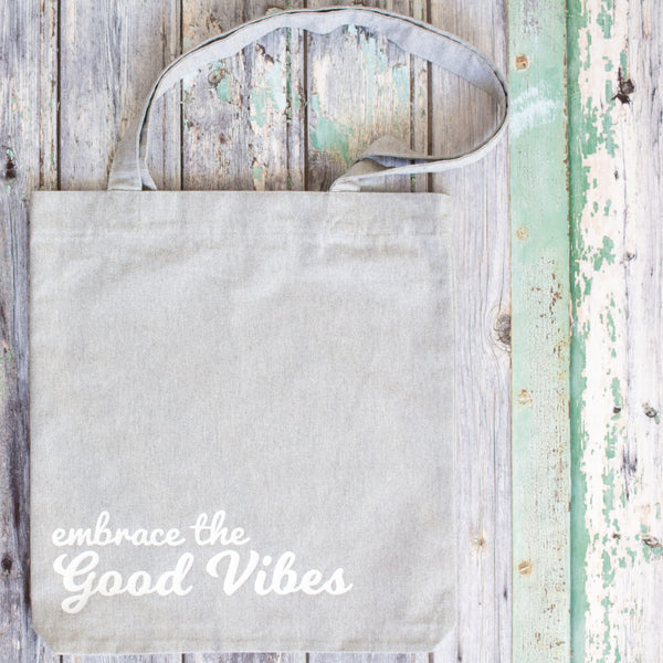 Embrace the Good Vibes Tote Bag