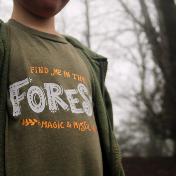 Find me in the Forest T-Shirt