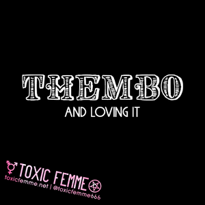 THEMBO And Loving It! tee