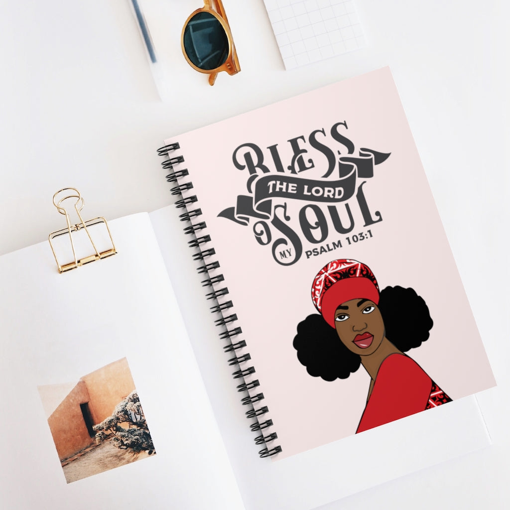 Bless The Lord O My Soul Spiral Notebook - Ruled Line