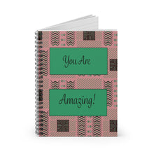 Load image into Gallery viewer, You Are Amazing! Spiral Notebook - Ruled Line