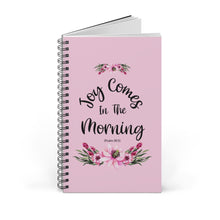 Load image into Gallery viewer, Joy Comes In The Morning Spiral Journal