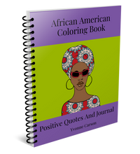 Load image into Gallery viewer, African American Coloring Book Positive Quotes And Journal*