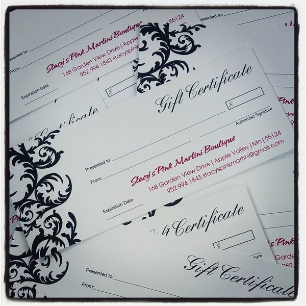 ~Gift Certificate~ - Stacy's Pink Martini Boutique