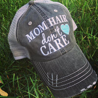 Hat {Mom hair don't care} Pink or teal heart.