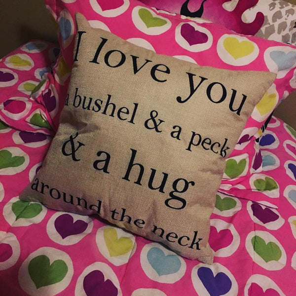 Pillow or pillowcase { I love you a bushel and a peck and a hug around the neck } - Stacy's Pink Martini Boutique