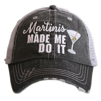 Hat { Red wine, Margaritas, Bourbon, Martinis, Mimosas, Mint Juleps made me do it } { Whiskey makes me frisky }