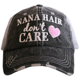 Hats { Grandma hair don't care } {Nana hair don't care } OR { Mimi hair don't care }
