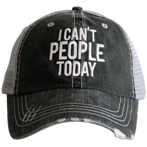 Hat { I can't people today } - Stacy's Pink Martini Boutique
