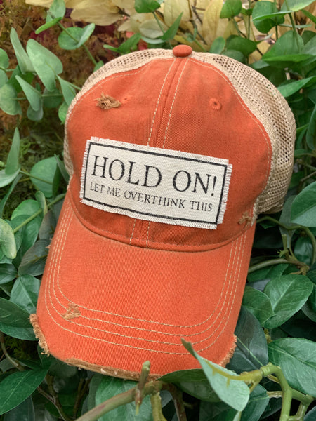 Hat { Hold on let I overthink this } Vintage orange. SOLD OUT - Stacy's Pink Martini Boutique