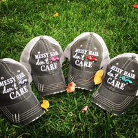 Hats { Muddin' hair don't care } { Messy hair don't care } Assorted colors!