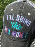 Hats { I'll bring the alcohol } { I'll bring the bail money } { I'll bring the bad decisions } { I'll bring the gan gsta rap }