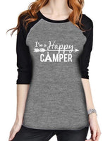 I'm a happy camper t-shirt •• 3/4 sleeve gray and black raglan •• XS - XL •• Camping shirts - Stacy's Pink Martini Boutique