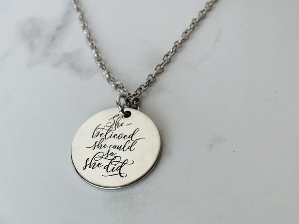 She believed she could so she did || Necklace || Sterling silver laser engraved || Beautiful graduation gift. - Stacy's Pink Martini Boutique