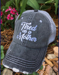 Mom! Hats, tanks, tshirts  • Tired as a mother • Womens trucker caps | Mom hats and clothing - Stacy's Pink Martini Boutique