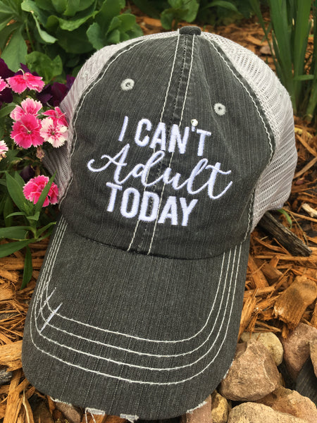 Hat, tank OR shirt { I can't adult today } Assorted colors and styles!