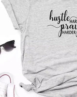 T-shirts { Hustle hard PRAY harder } S - 3XL. Pink, black, gray, white, yellow or maroon. Hustle. Girlboss. - Stacy's Pink Martini Boutique