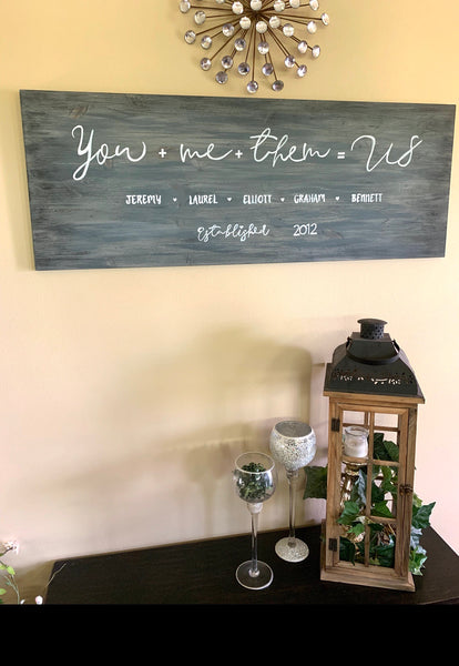 Wood signs { Hand painted } You + Me + Them = Us.  Add names and date. You choose colors. 4 ft long x 18 inch. Solid pine. Family. Wood. Signs. Barn wood. - Stacy's Pink Martini Boutique