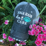 Hat { Yoga hair dont care }