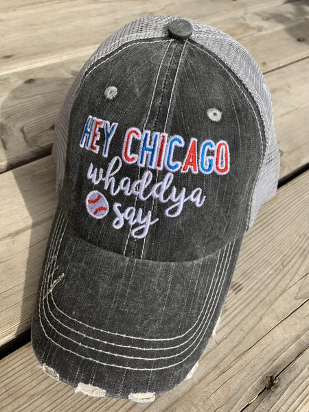 Chicago Cubs hats! Hey Chicago whaddya say | baseball trucker cap | Embroidered distressed | Unisex - Stacy's Pink Martini Boutique