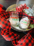 Wine glasses { Christmas } Don't get your tinsel in a tangle. Dear Santa, the wine made me do it. Glass stemless holiday wine glasses. Limited edition. Only 10 of each! - Stacy's Pink Martini Boutique