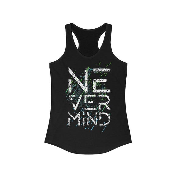 Nevermind Graphic Design Racerback Tank Top